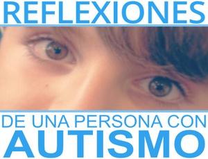 Blog Reflexiones de un Autista